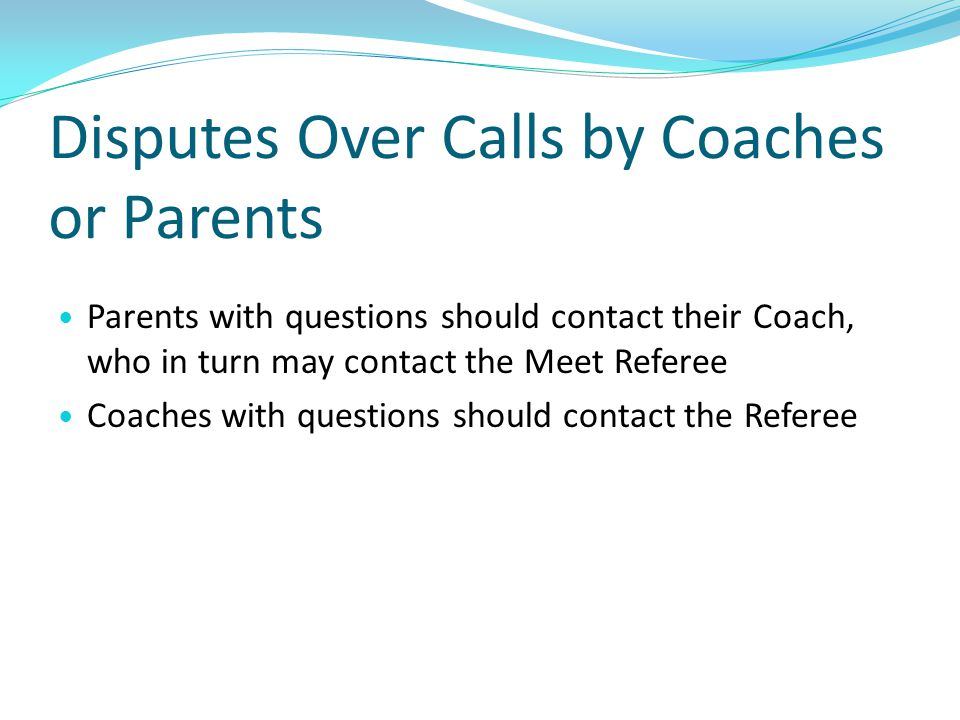 Disputes Over Calls by Coaches or Parents