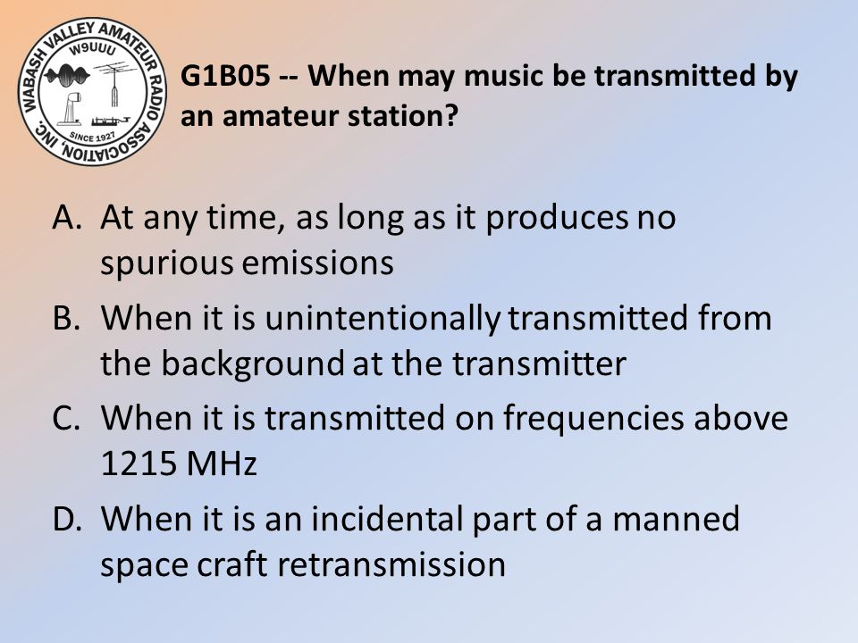 G1B05 -- When may music be transmitted by an amateur station