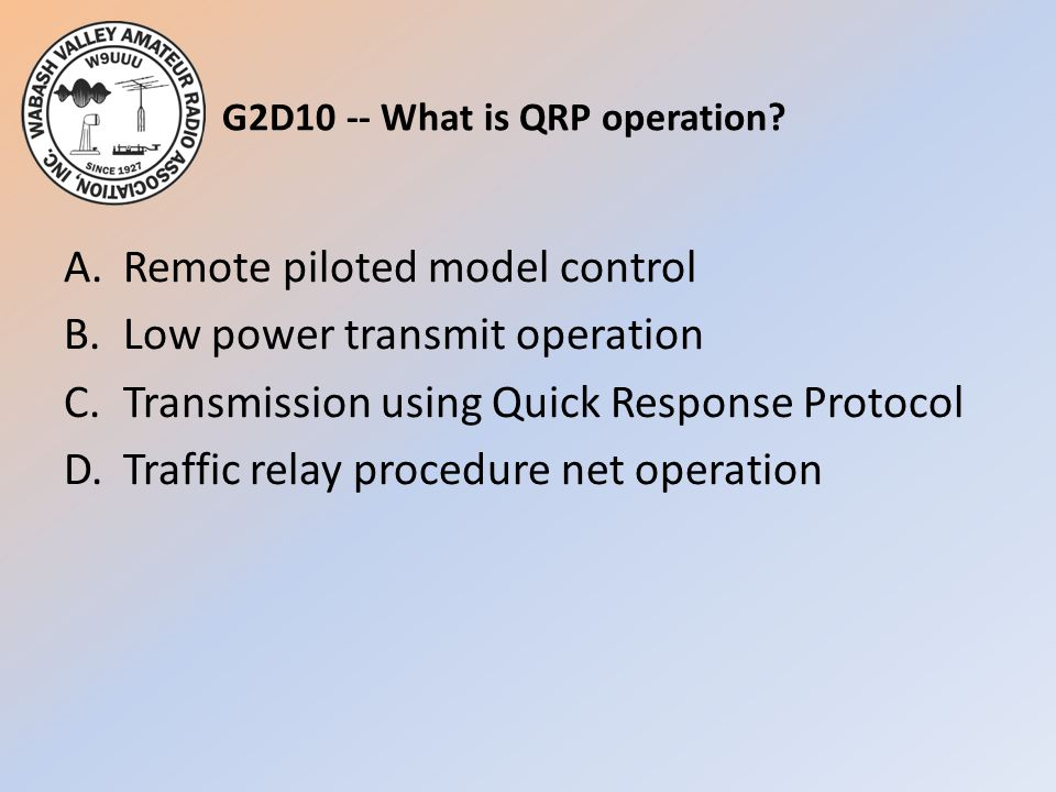 G2D10 -- What is QRP operation
