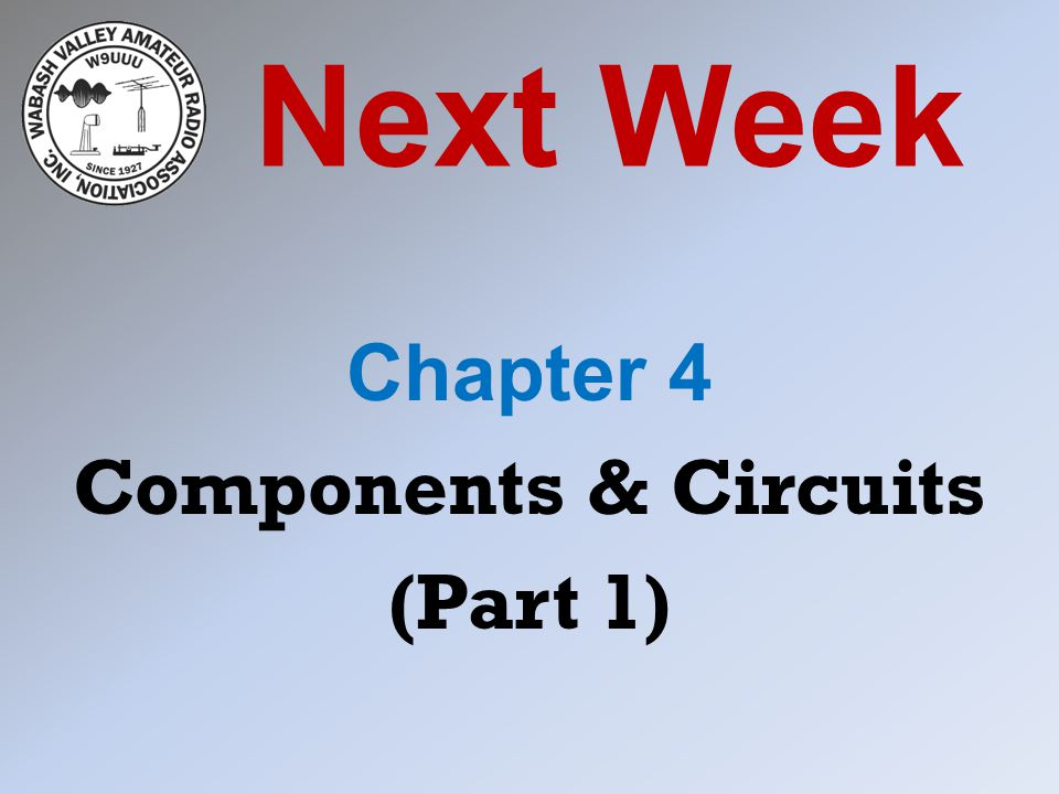 Chapter 4 Components & Circuits (Part 1)