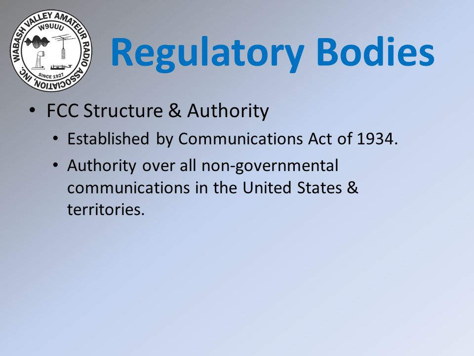 Regulatory Bodies FCC Structure & Authority