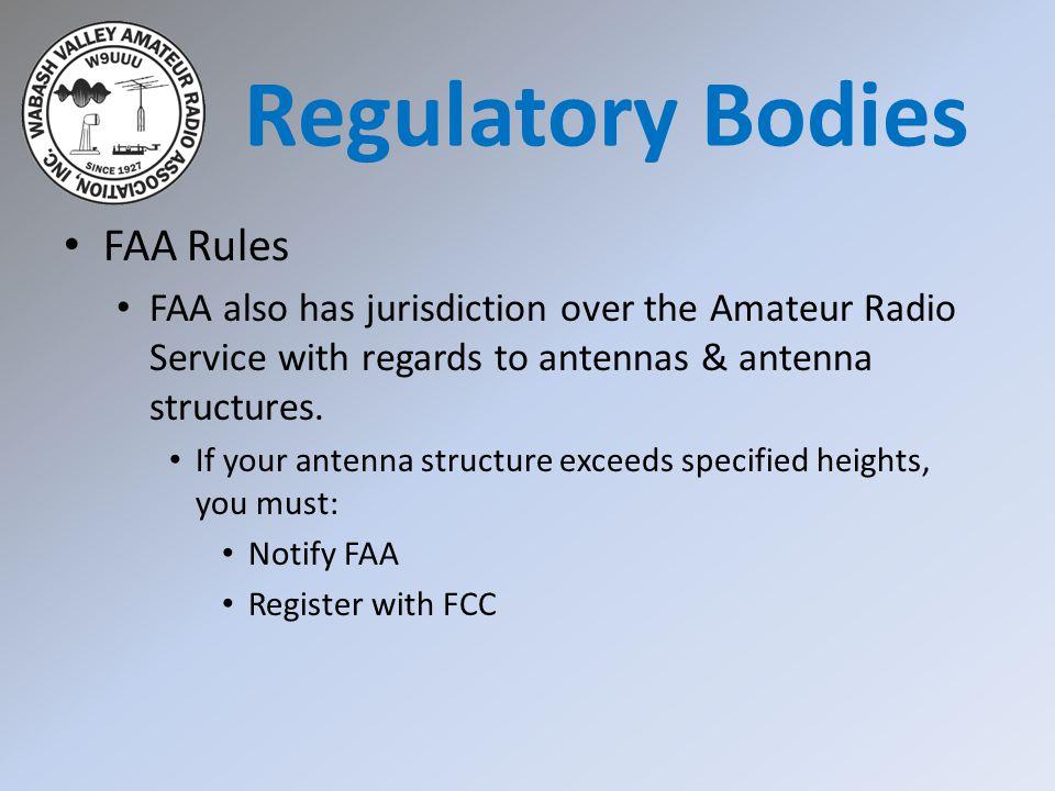 Regulatory Bodies FAA Rules