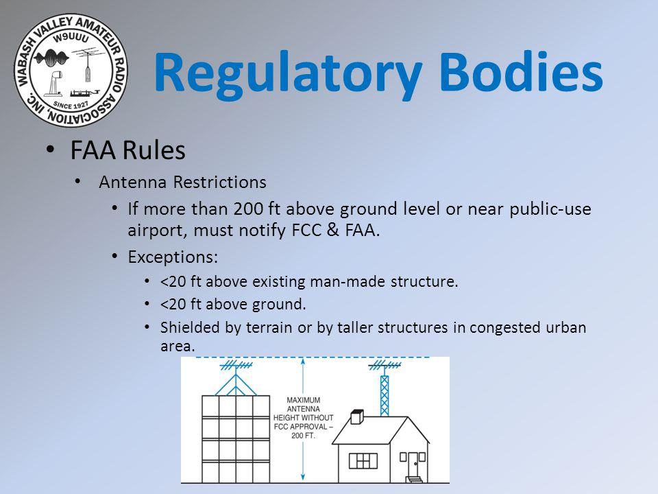 Regulatory Bodies FAA Rules Antenna Restrictions