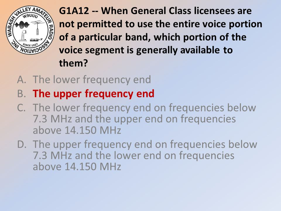 G1A12 -- When General Class licensees are not permitted to use the entire voice portion of a particular band, which portion of the voice segment is generally available to them