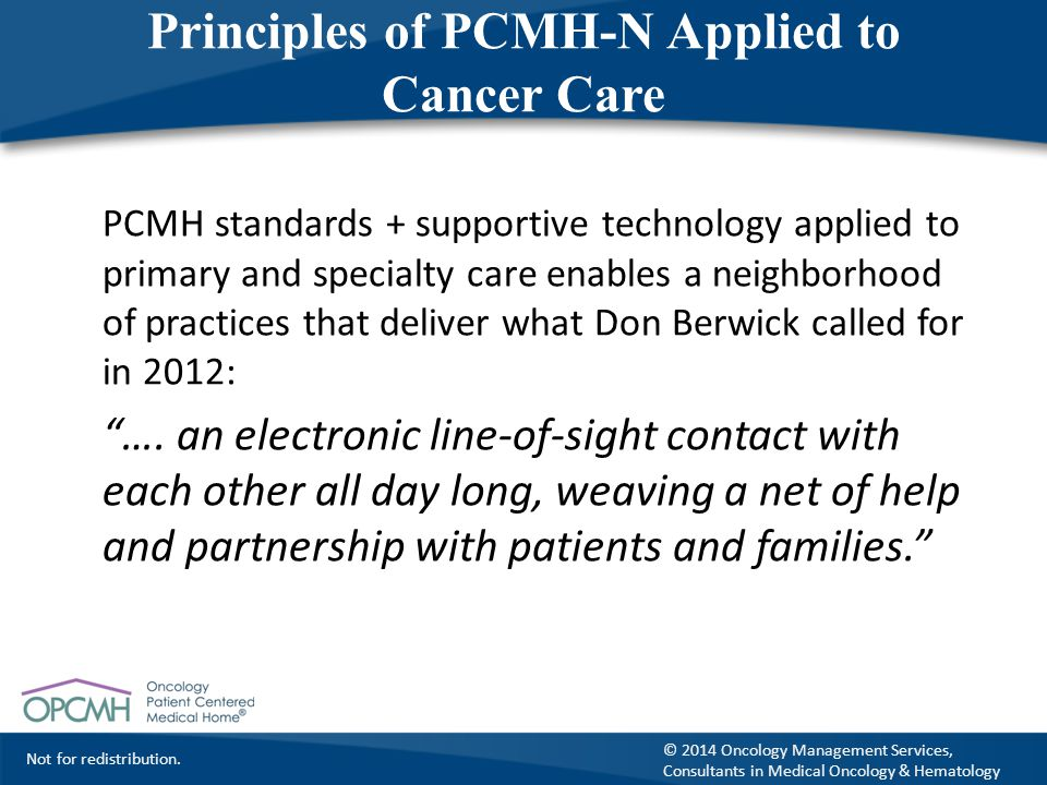 Principles of PCMH-N Applied to Cancer Care