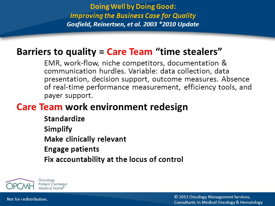 Barriers to quality = Care Team time stealers