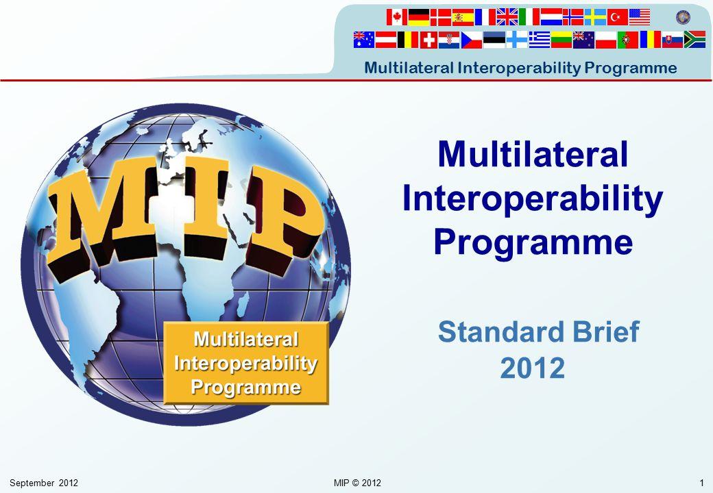 Multilateral Interoperability Programme Standard Brief 2012