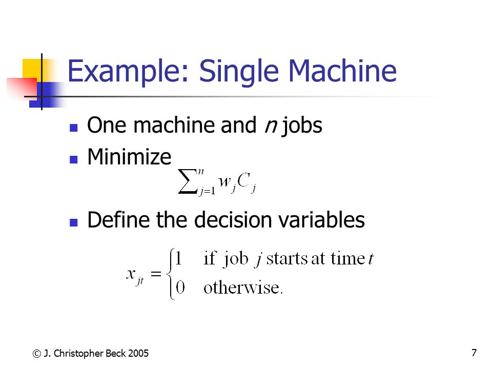 Example: Single Machine