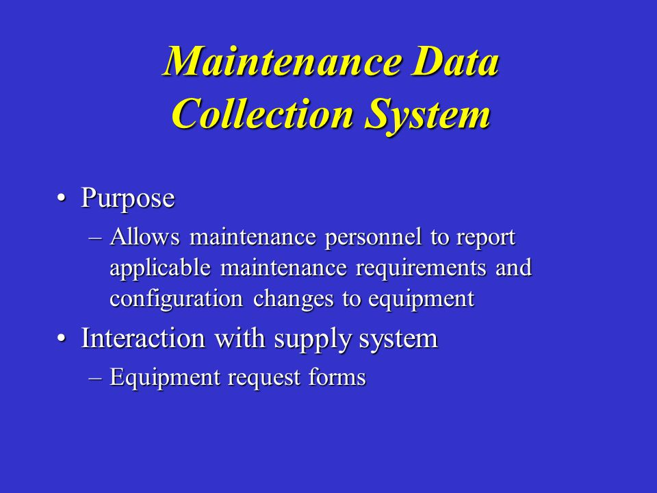 Maintenance Data Collection System
