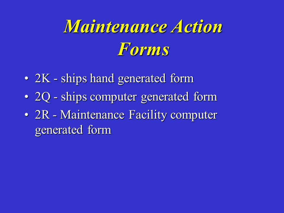 Maintenance Action Forms
