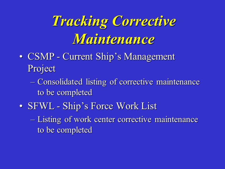 Tracking Corrective Maintenance