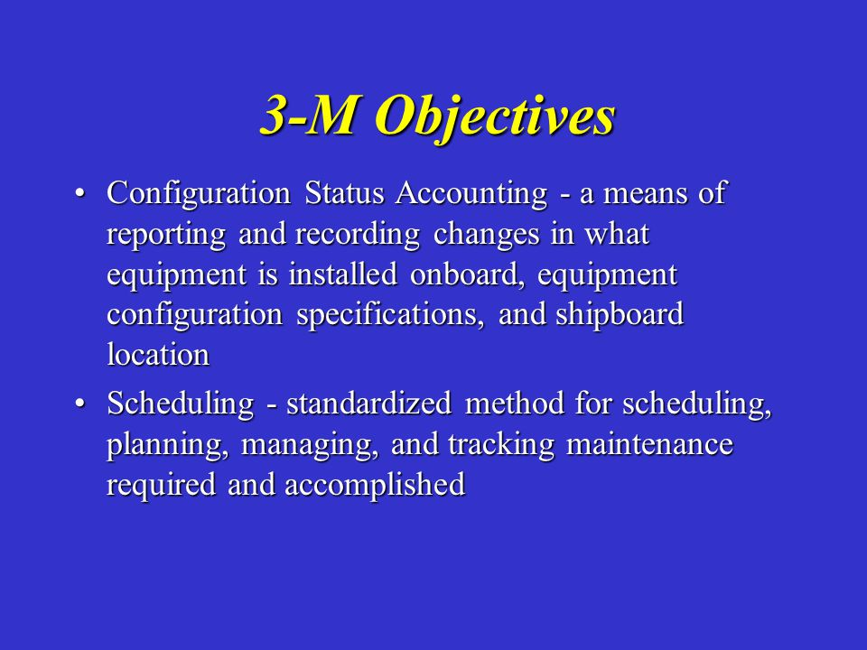 3-M Objectives