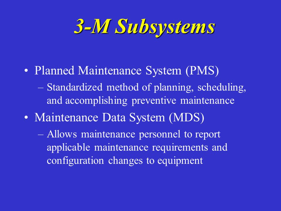 3-M Subsystems Planned Maintenance System (PMS)
