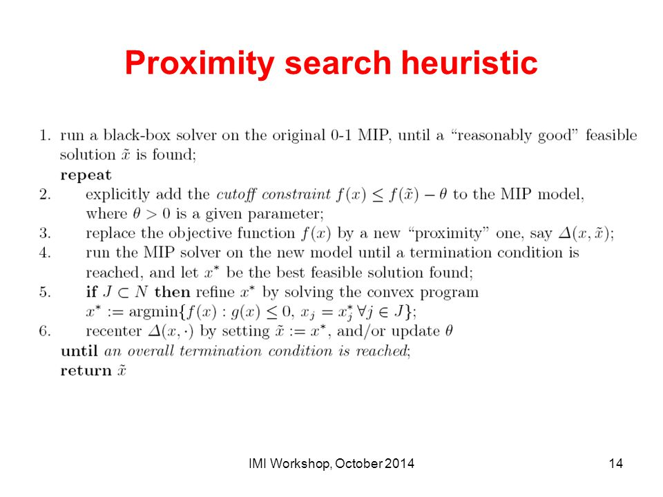 Proximity search heuristic