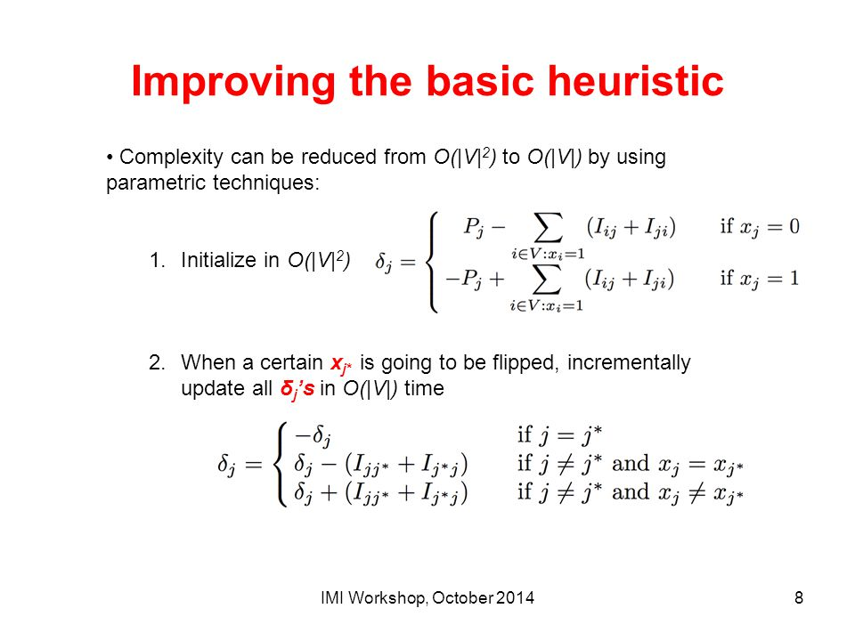 Improving the basic heuristic
