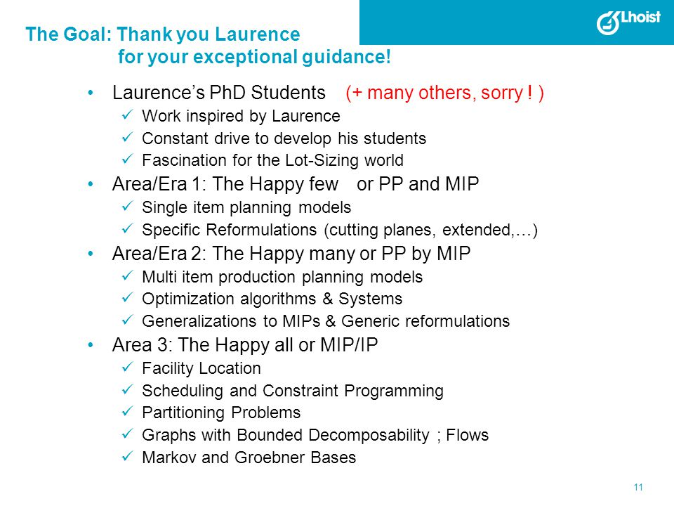 The Goal: Thank you Laurence for your exceptional guidance!