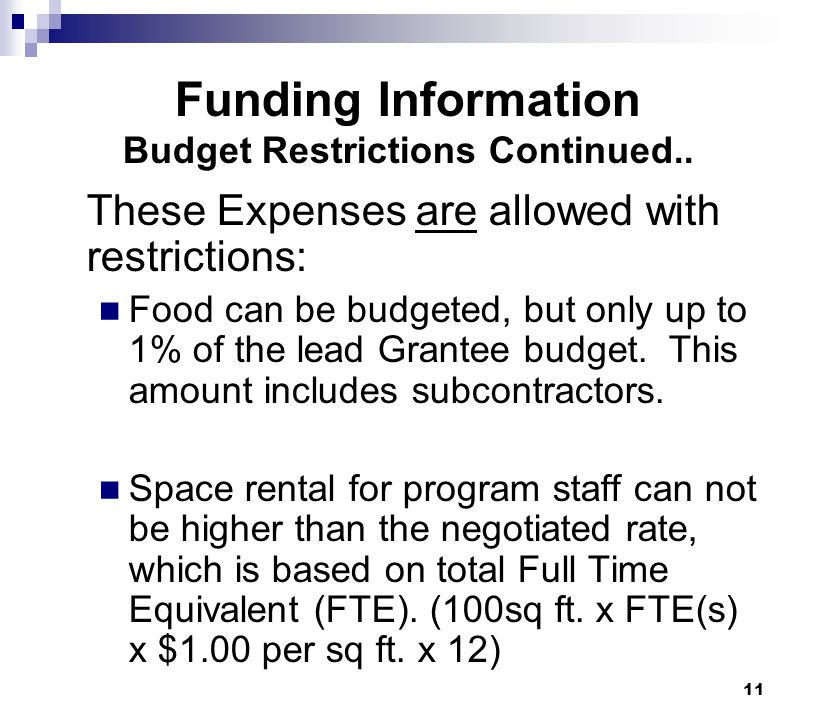 Funding Information Budget Restrictions Continued..