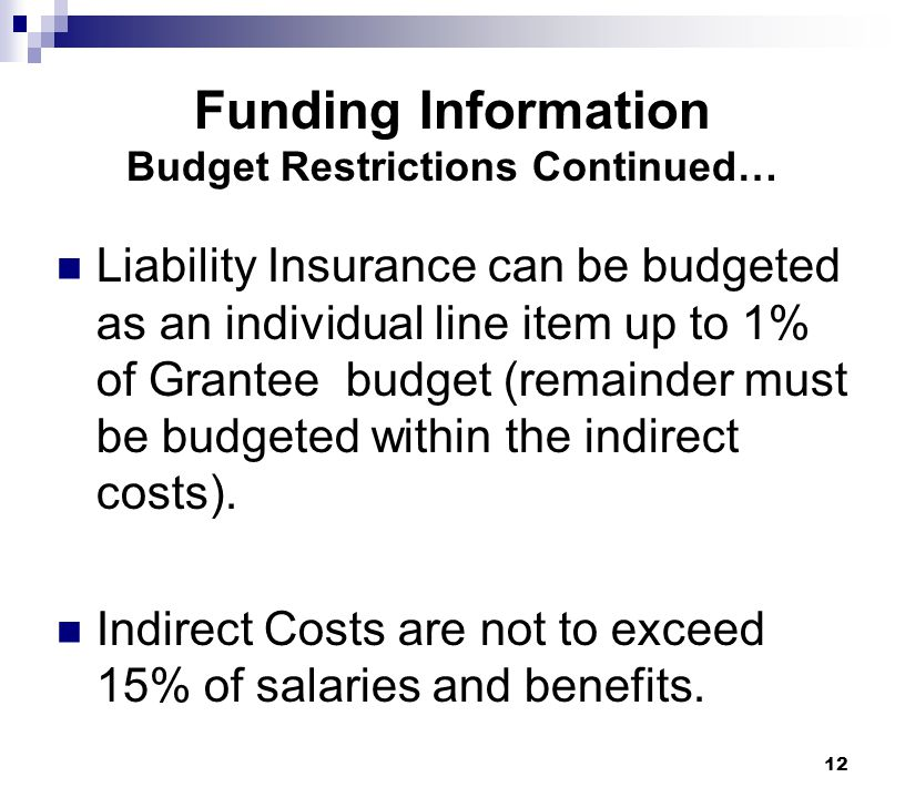 Funding Information Budget Restrictions Continued…