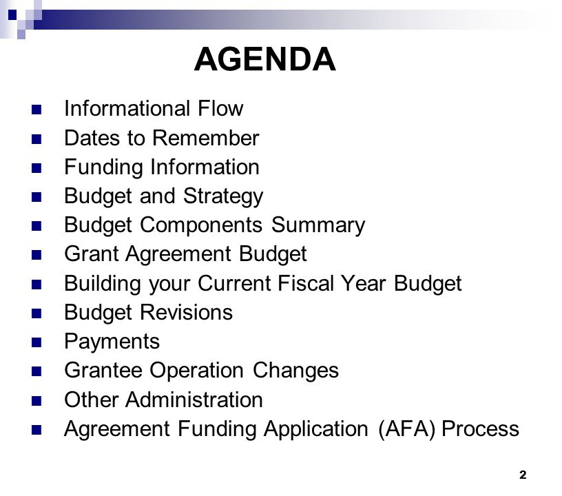 AGENDA Informational Flow Dates to Remember Funding Information
