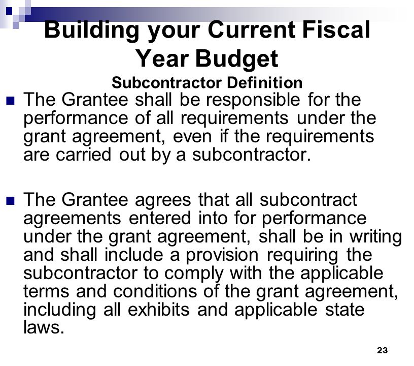 Building your Current Fiscal Year Budget Subcontractor Definition