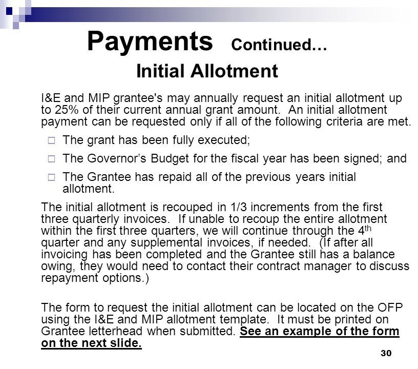 Payments Continued… Initial Allotment