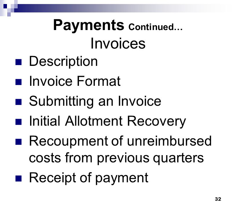 Payments Continued… Invoices