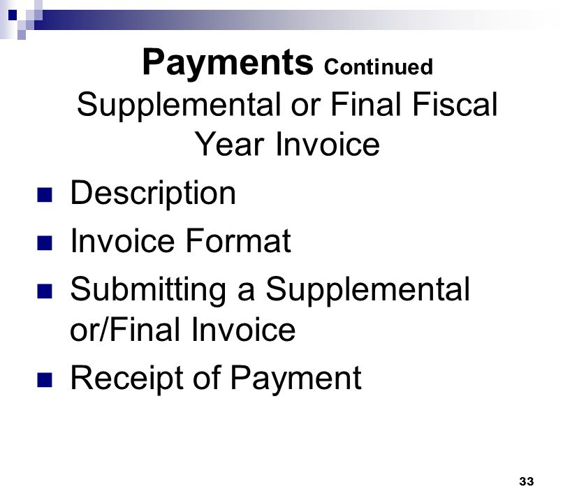 Payments Continued Supplemental or Final Fiscal Year Invoice