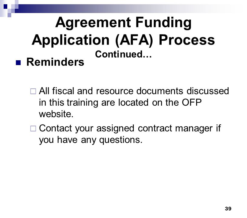 Agreement Funding Application (AFA) Process Continued…