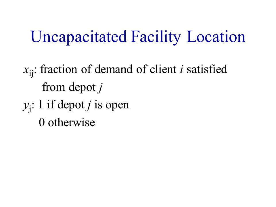 Uncapacitated Facility Location