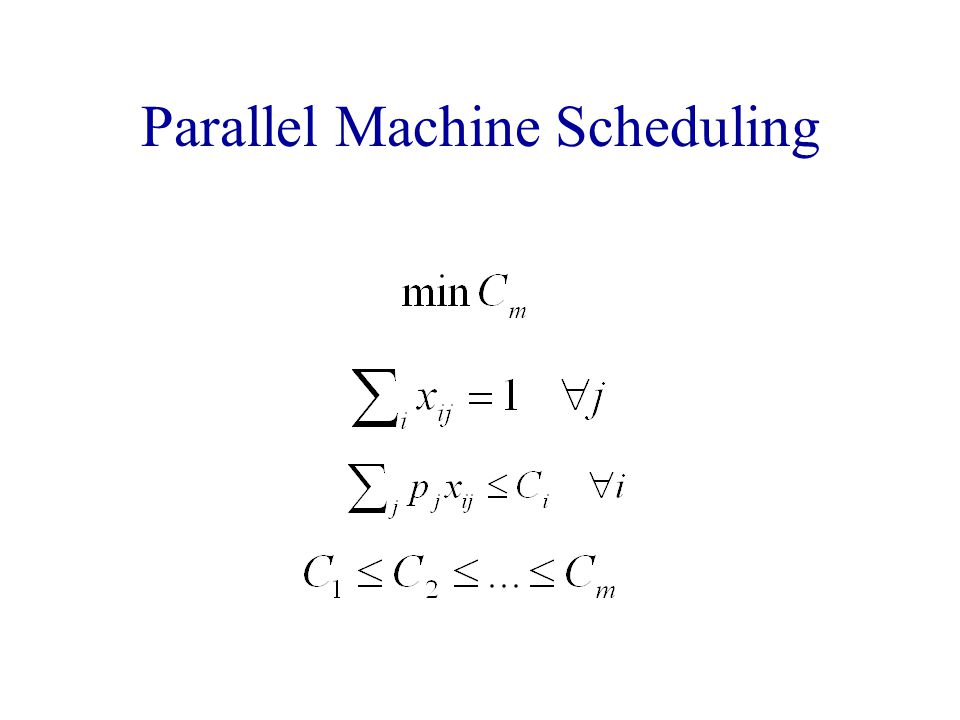 Parallel Machine Scheduling