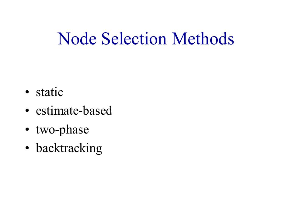 Node Selection Methods