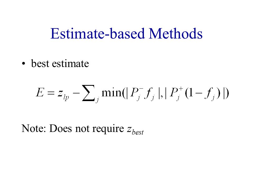 Estimate-based Methods