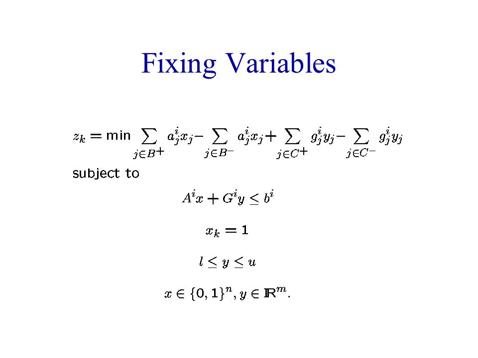 Fixing Variables