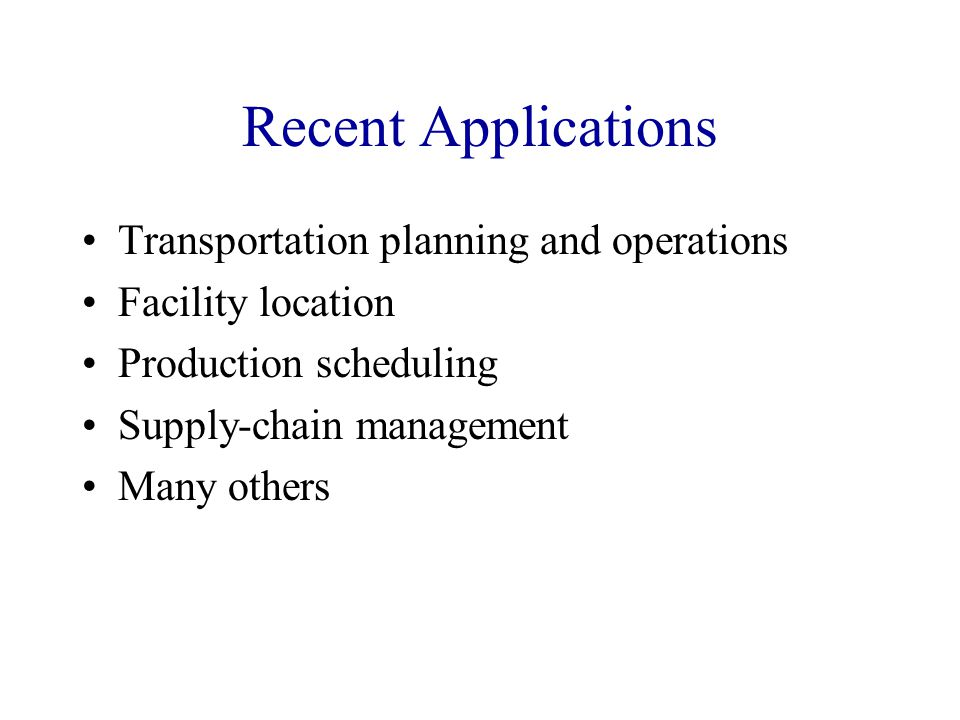 Recent Applications Transportation planning and operations