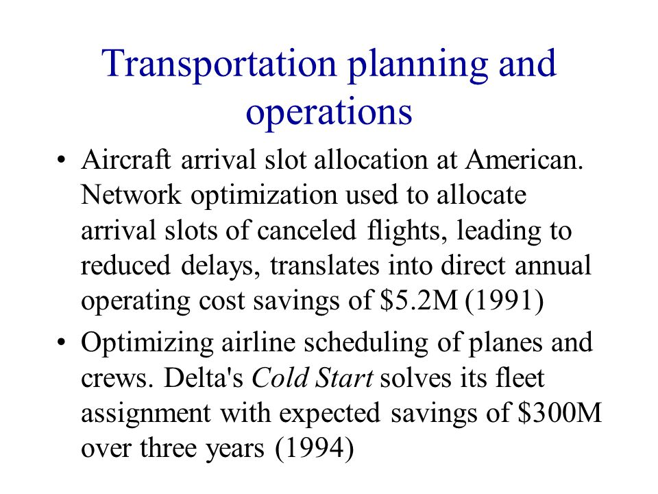 Transportation planning and operations