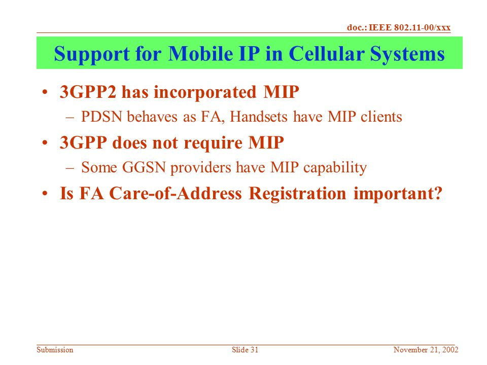Support for Mobile IP in Cellular Systems