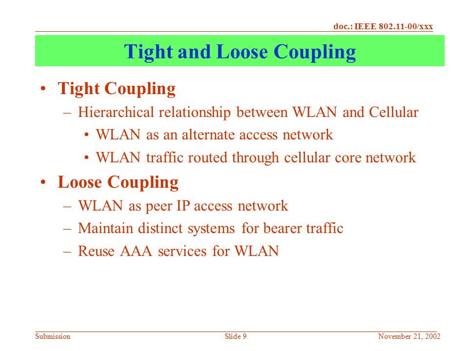Tight and Loose Coupling