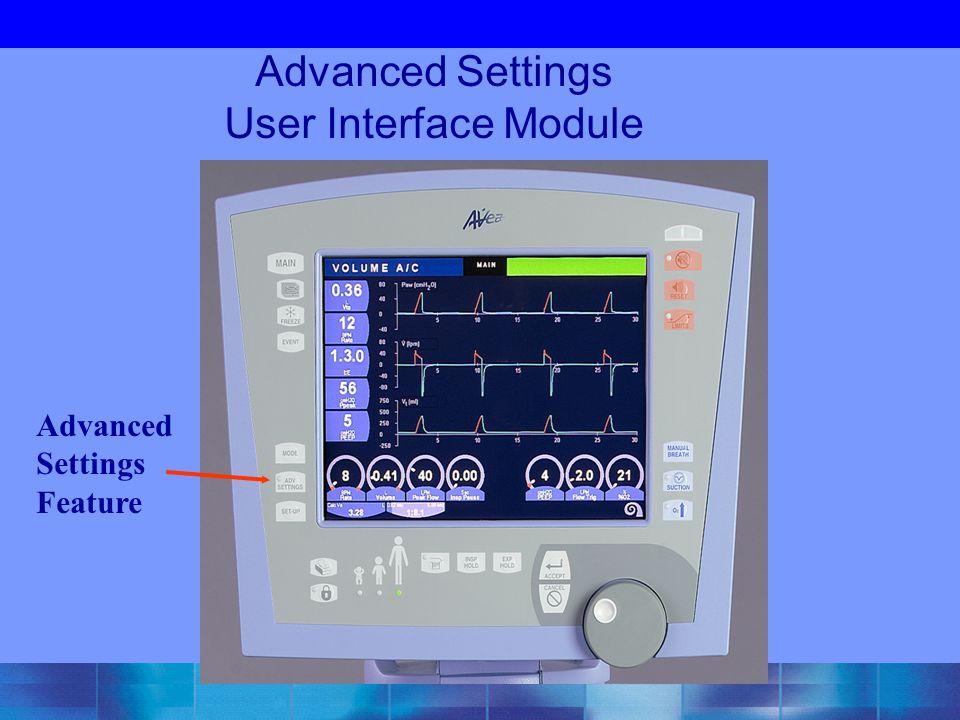 Advanced Settings User Interface Module