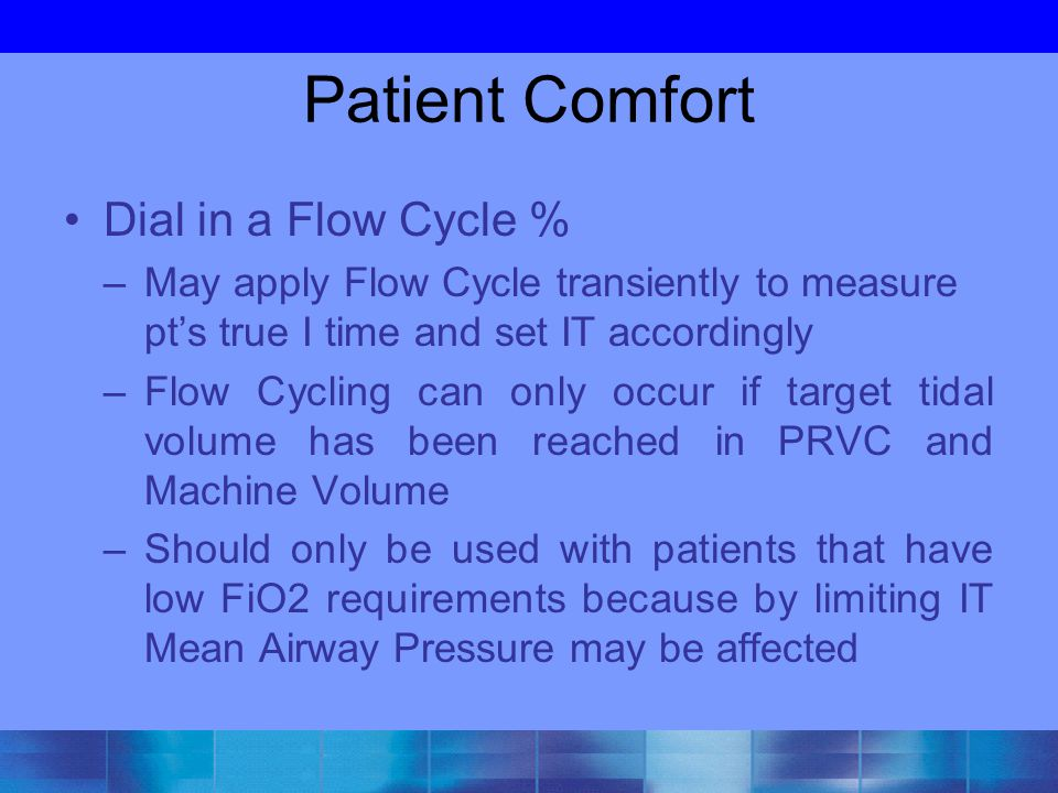 Patient Comfort Dial in a Flow Cycle %