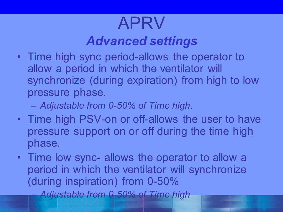 APRV Advanced settings