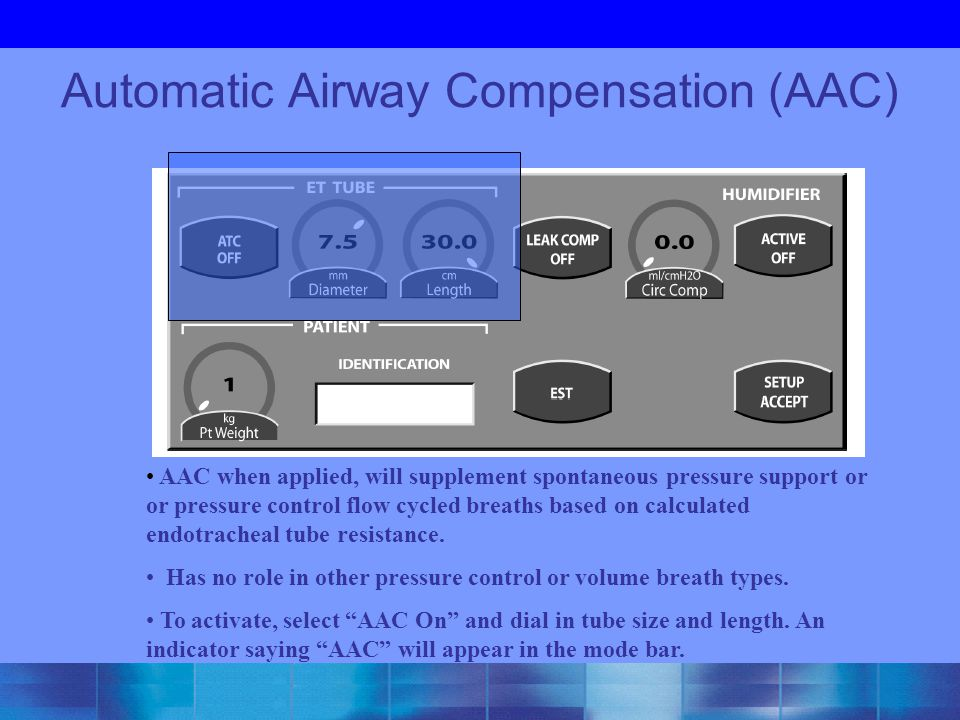 Automatic Airway Compensation (AAC)