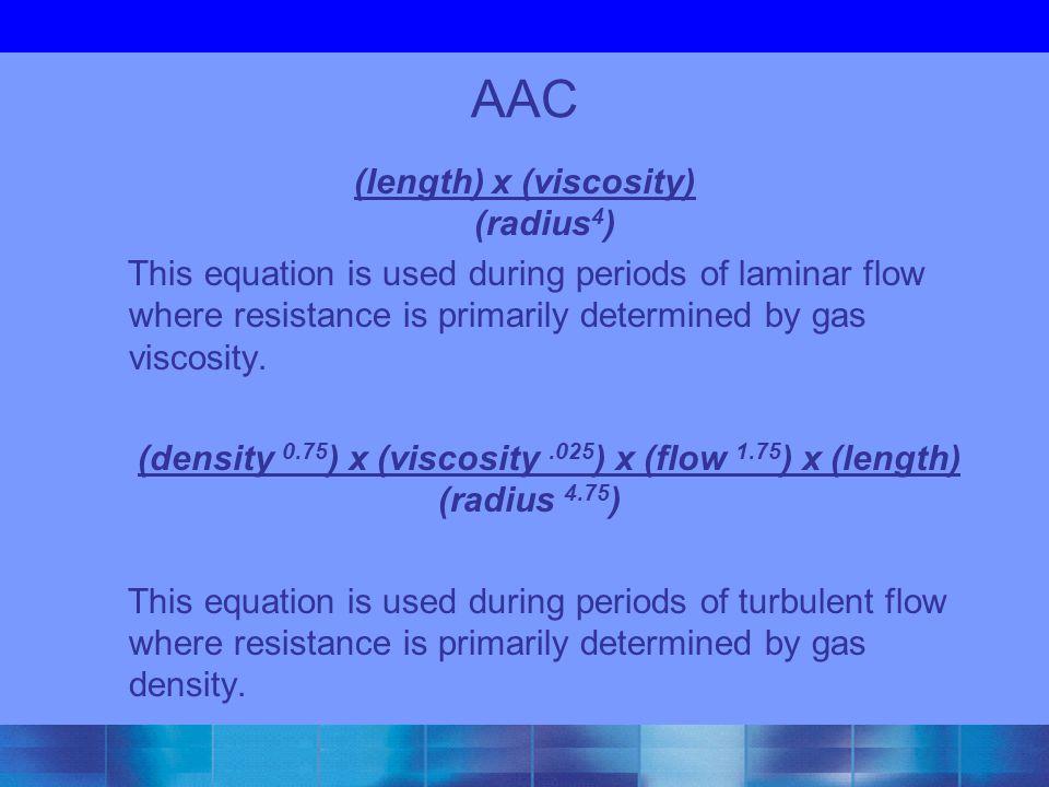 (length) x (viscosity) (radius4)