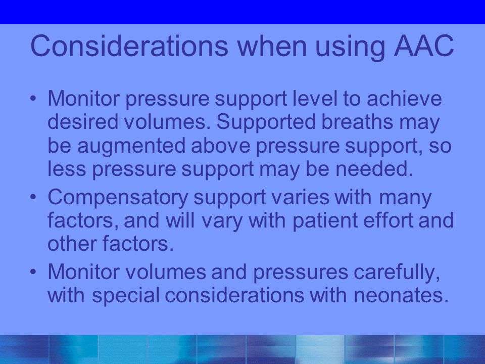 Considerations when using AAC