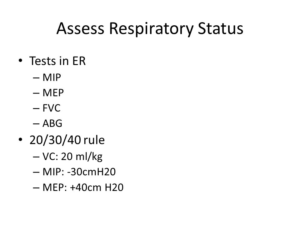 Assess Respiratory Status