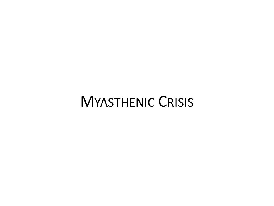 Myasthenic Crisis