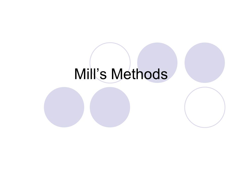 Mill's Methods