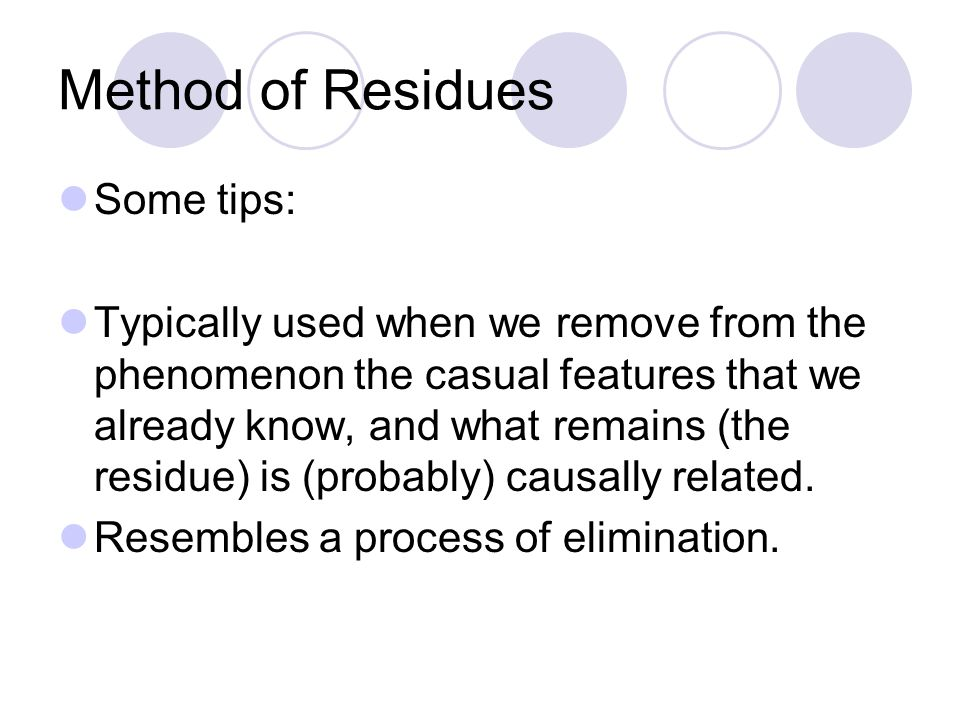 Method of Residues Some tips: