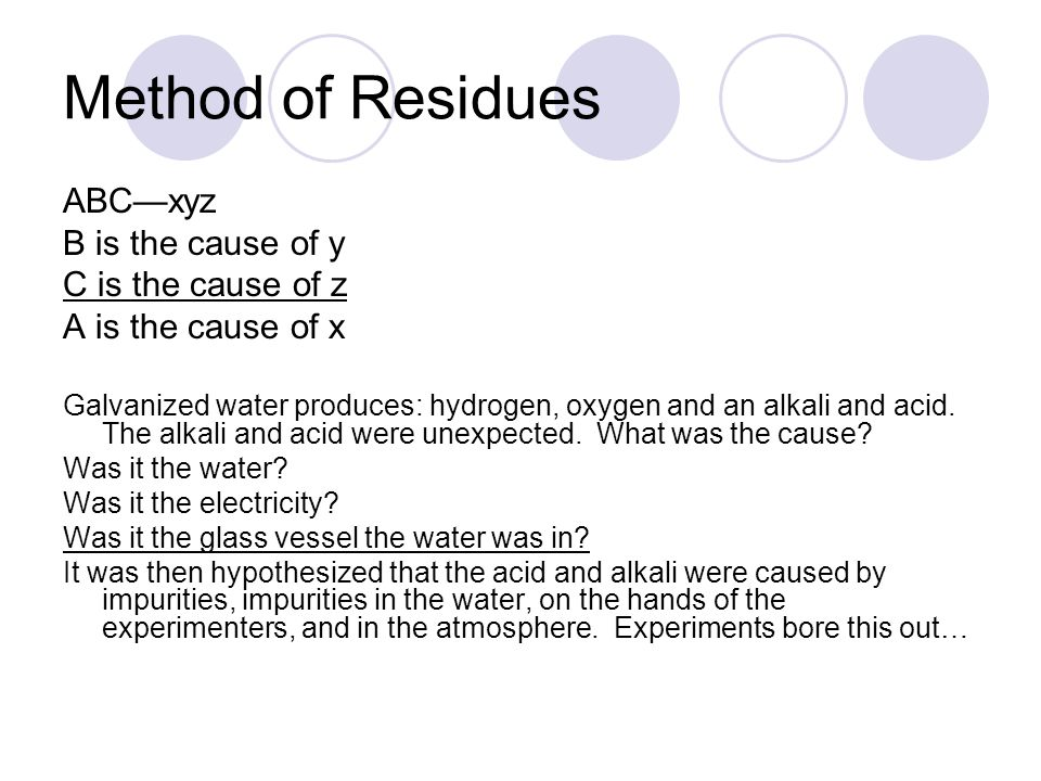 Method of Residues ABC—xyz B is the cause of y C is the cause of z