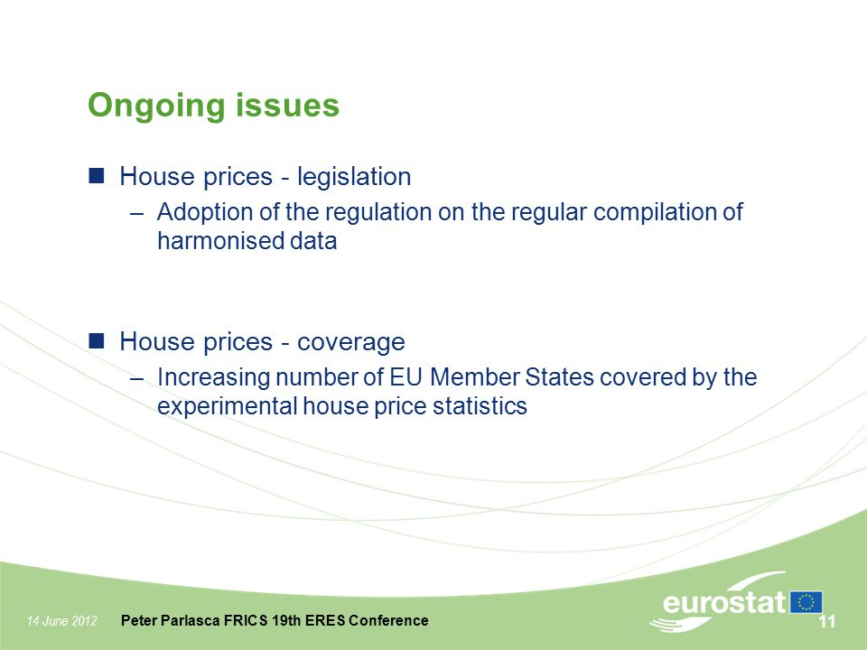 Ongoing issues House prices - legislation House prices - coverage