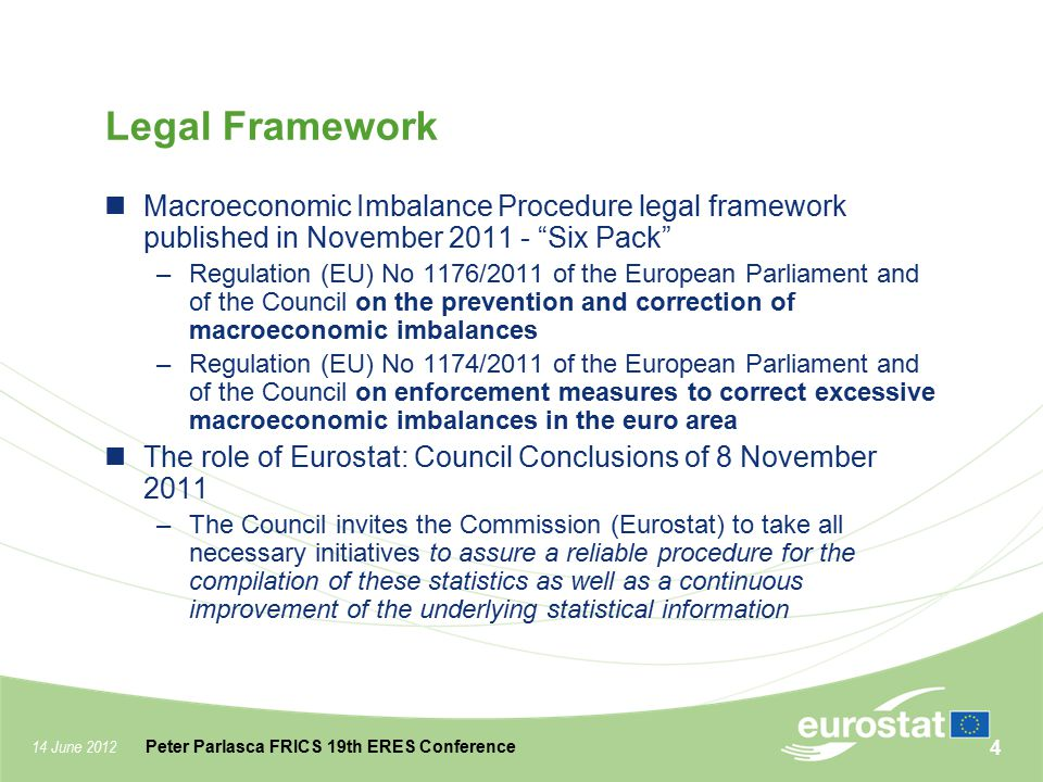 Legal Framework Macroeconomic Imbalance Procedure legal framework published in November 2011 - Six Pack